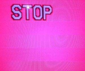 stop, pink, and aesthetic image
