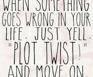 funny, words, and plot twist image