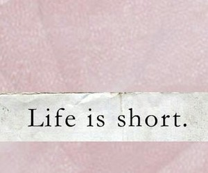 is, life, and short image