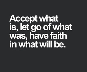 quotes, faith, and let go image