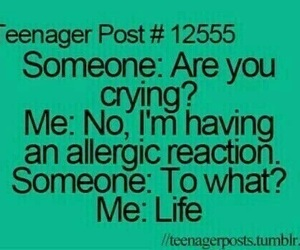life, funny, and teenager post image