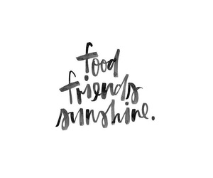quote, food, and friends image