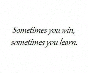 learn, win, and quotes image