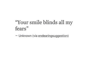 quote, smile, and fears image