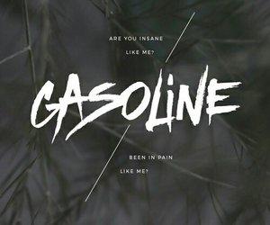 gasoline, halsey, and Lyrics image