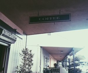 coffee, sign, and tumblr image
