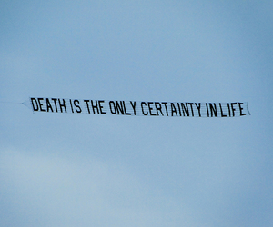 death, quotes, and life image