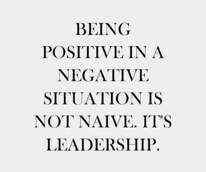 quotes, leadership, and positive image