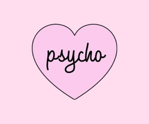 Psycho and heart image