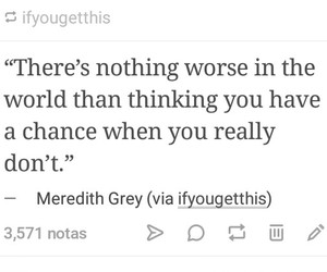 greys anatomy, meredith grey, and quotes image