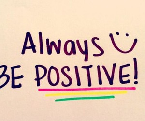 happy, positive thinking, and positive attitude image
