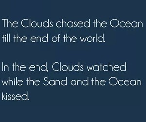 clouds, ocean, and quotes image
