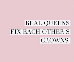 quotes, crown, and girls image