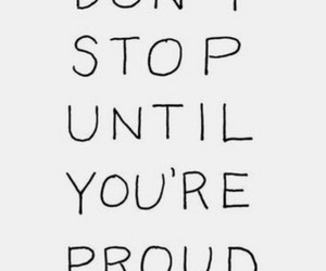 proud, quotes, and motivation image