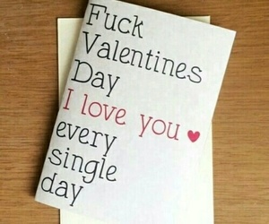 fuck, love you, and fuck valentines image