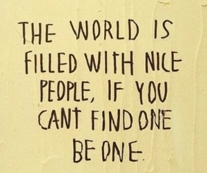 be nice and the world image