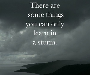 quotes, storm, and life image