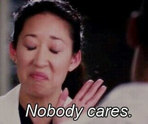 grey's anatomy, nobody cares, and quotes image