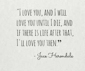 love, quote, and jace herondale image