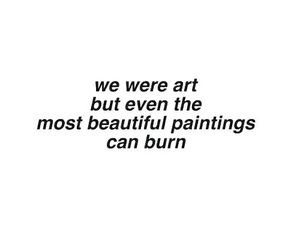 quotes, art, and burn image