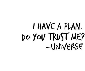 quotes, universe, and plan image