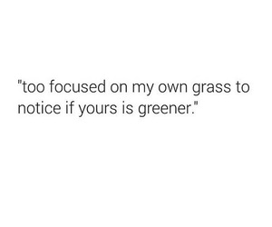 quotes, grass, and motivation image