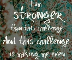 strong, quote, and challenge image