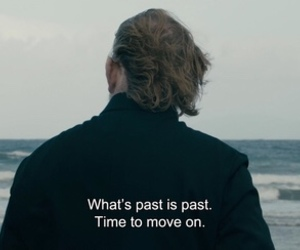quotes, past, and move on image