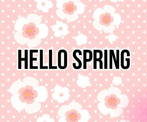 hello, spring, and hello spring image