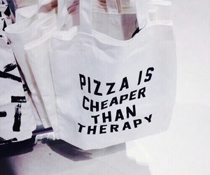 pizza, bag, and quotes image