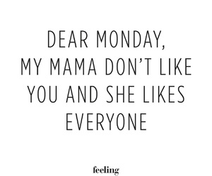 quote, weekend, and dear monday image