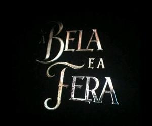 bela e a fera and beautiful and the beas image