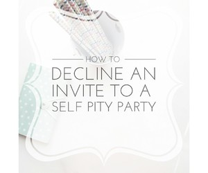 invite, party, and self-pity image