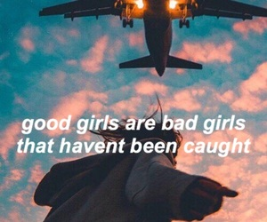 bad girl, good girl, and life lesson image