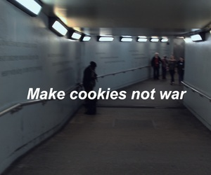 Cookies, grunge, and quote image