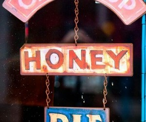 cheer up, signs, and honey pie image