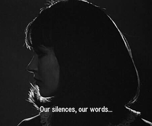 silence, quote, and black and white image