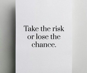 lose, change, and take the risk image
