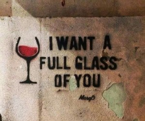 love, wine, and quotes image