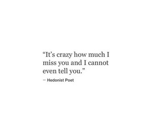 crazy, i miss you, and quote image