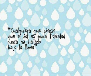 frases, felicidad, and lluvia image
