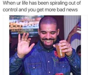 funny, Drake, and life image