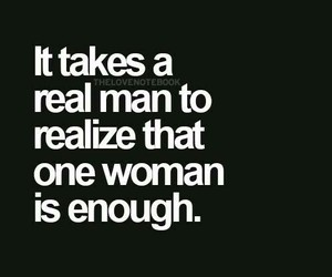 quotes, real man, and woman image