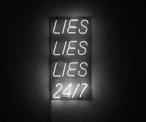 lies, neon, and 24 7 image