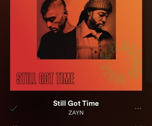 song, zayn, and still got time image