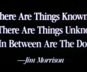 the doors, Jim Morrison, and quote image