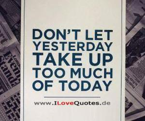 quotes, today, and yesterday image