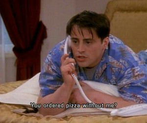 pizza, joey tribiani, and friends image