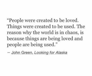 quotes, john green, and chaos image