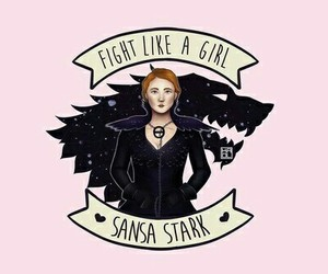 sansa stark, fight like a girl, and got image